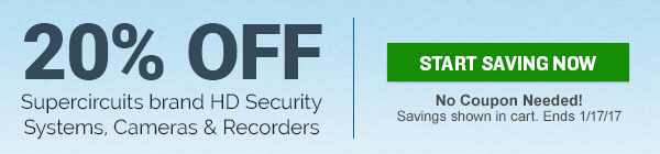 Save 20% on Supercircuits brand security cameras, recorders and systems