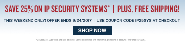 Save 25% on IP systems