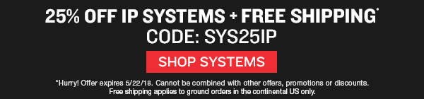 Save 25% off IP security systems plus free shipping. Hurry offer ends 05/22/2018.