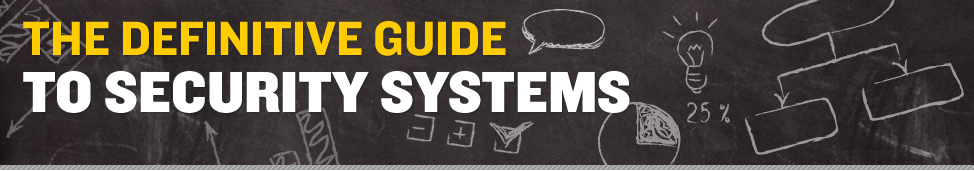 Definitive Guide to Security Systems